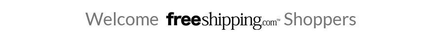 Welcome FreeShipping.com Shoppers
