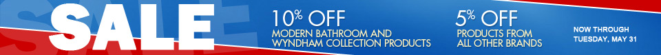 5% off orders, 15% off all Modern Bathroom and Wyndham Collection products
